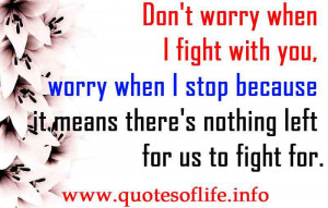 ... there's nothing left for us to fight for. - Love forgiveness quotes
