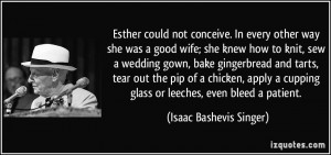 Esther could not conceive. In every other way she was a good wife; she ...