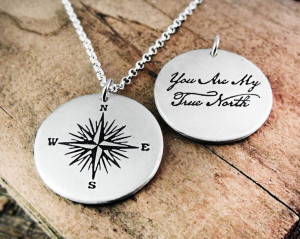 love a compass, and I love the saying.