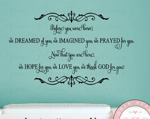 ... Wall Decal - Baby Nursery Girl Boy Poem Quote Saying 22h x 36w BA0419