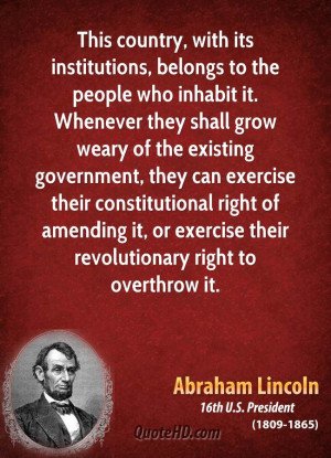 This country, with its institutions, belongs to the people who inhabit ...