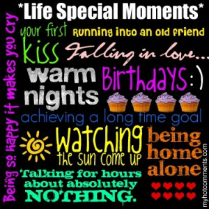 life special moments! :)