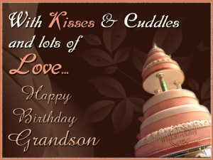 ... for grandson – Happy Birthday Grandson Message, Quotes Pictures