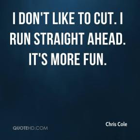Chris Cole Top Quotes