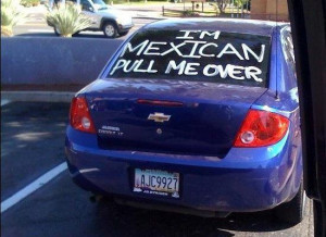 Racial Profiling in Action as shown on this person`s car