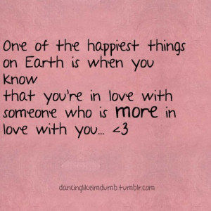 You're In Love With Someone Who Is More In Love With You: Quote ...