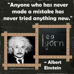 Albert Einstein Quotes About Learning - Anyone who has never made a ...