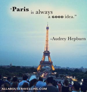 paris,eiffel tower,europe,travel quote, paris is always a good idea ...