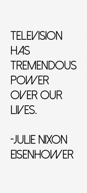 Julie Nixon Eisenhower Quotes & Sayings