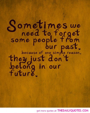 forget-some-people-from-our-past-life-quotes-sayings-pictures.jpg