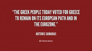 The Greek people today voted for Greece to remain on its European path ...