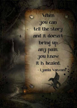 Time is a great healer - it really is, some will take longer than ...