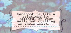 Husband Facebook Quotes: Facebook is like a relationship: Faithful on ...