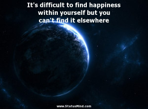 finding happiness within yourself quotes happiness es from within find ...