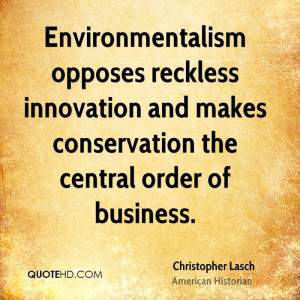 Christopher Lasch Business Quotes