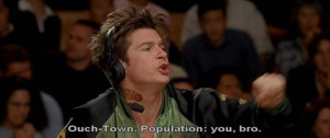 Ouch town population you bro..