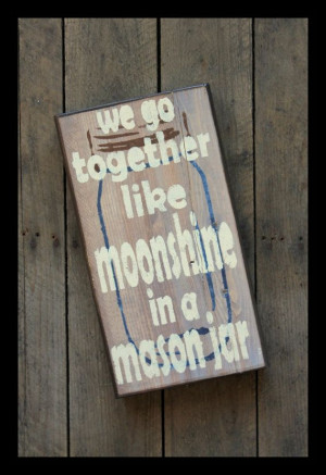 Southern Sayings - Moonshine and Mason Jar by WoodPaintedStudio, $35 ...
