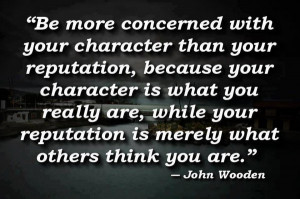 care-about-your-character-reputation-quote-pics-quotes-sayings ...