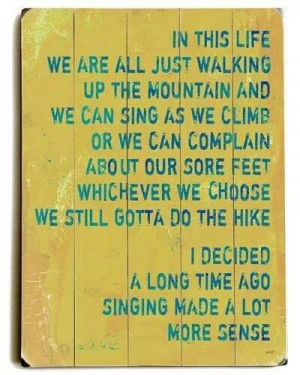 Hiking the mountain; saying