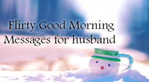 Flirty Good Morning text Messages for Husband HD Wallpaper