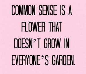 quotes about common sense