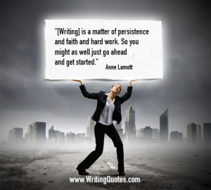 Home » Quotes About Writing » Anne Lamott Quotes - Persistence Faith ...