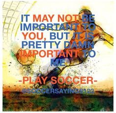 Never Give Up Quotes Soccer Like. ⚽ soccer is what makes