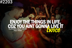 filed under kushandwizdom quotes mac miller mac miller quotes share ...