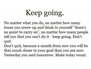 Inspiration Quote Keep Going