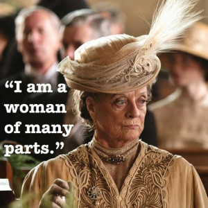 downton abbey quotes | Lady Violet, Downton Abbey | Quotes