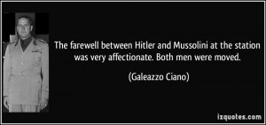 The farewell between Hitler and Mussolini at the station was very ...