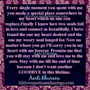 every single moment you spent with me you made a special place ...