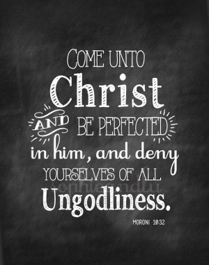Inspirational Christian Quotes For Youth Come unto christ lds youth