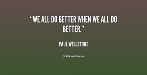 quote-Paul-Wellstone-we-all-do-better-when-we-all-217666.png