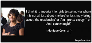think it is important for girls to see movies where it is not all ...