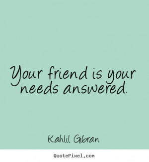 ... gibran more friendship quotes love quotes inspirational quotes life