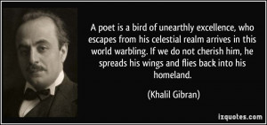 poet is a bird of unearthly excellence, who escapes from his ...