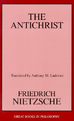 ANTICHRIST NIETZSCHE THE