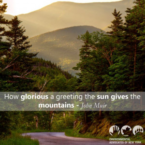 John Muir mountain quote, Environmental Advocates of New York, www ...