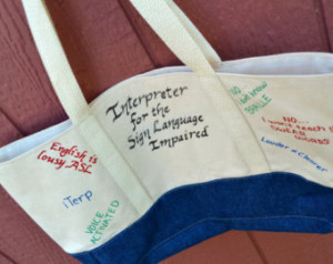 Sign Language Interpreter Tote - Hu morous Quotes on a Durable Cotton ...