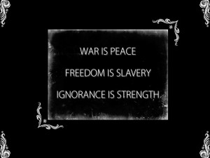 1984 George Orwell; Big Brother quote More