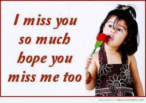 miss-you-so-much-hope-you-miss-me-too-missing-you-quote.jpg