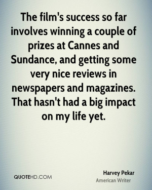 Harvey Pekar Success Quotes