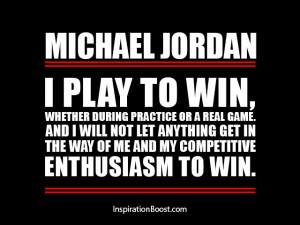 Michael Jordan Play to Win Quotes