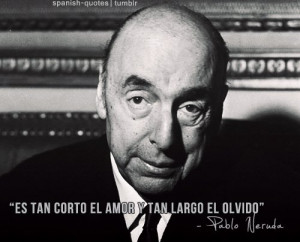 Pablo Neruda Quotes En Espanol Frases ilustradas de the