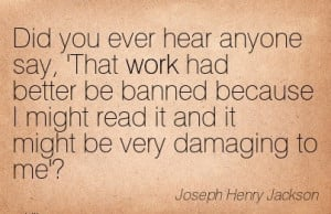 best-work-quote-by-joseph-henry-jackson-did-you-ever-hear-anyone-say ...