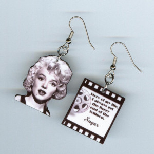 Some Like it Hot Earrings Marilyn Monroe Quote