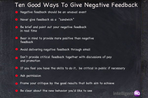 Ten Good Ways To Give Negative Feedback Intelligenthq