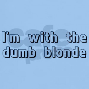 Dumb Blonde Quotes Pic #16