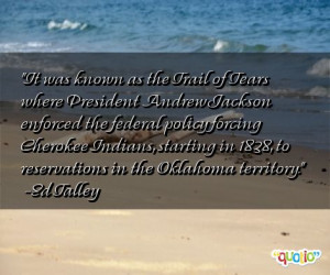 Trail of Tears Cherokee Quotes